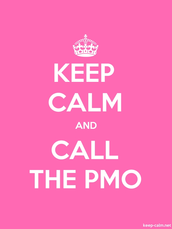 KEEP CALM AND CALL THE PMO - white/pink - Default (600x800)