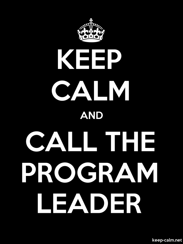 KEEP CALM AND CALL THE PROGRAM LEADER - white/black - Default (600x800)