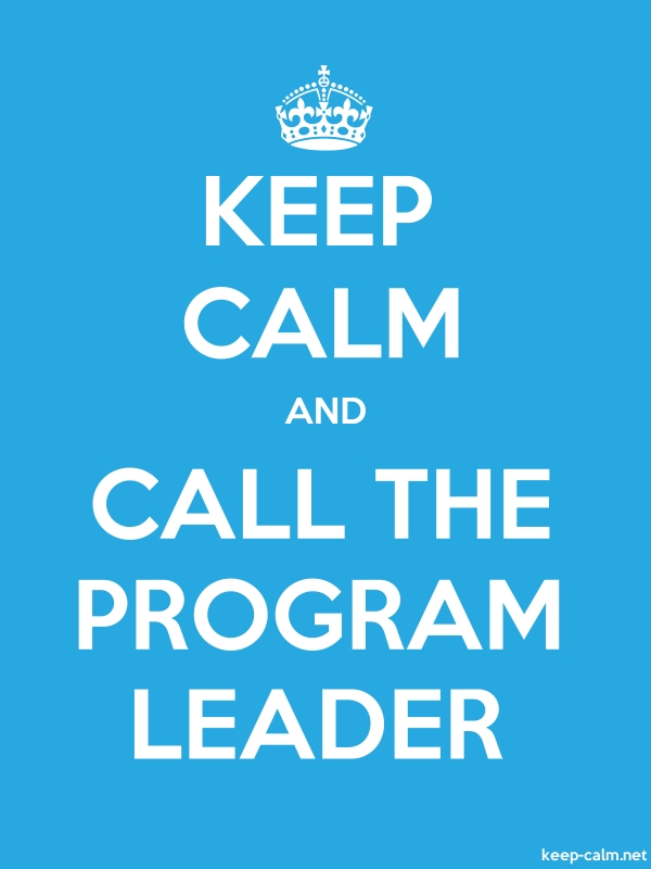 KEEP CALM AND CALL THE PROGRAM LEADER - white/blue - Default (600x800)
