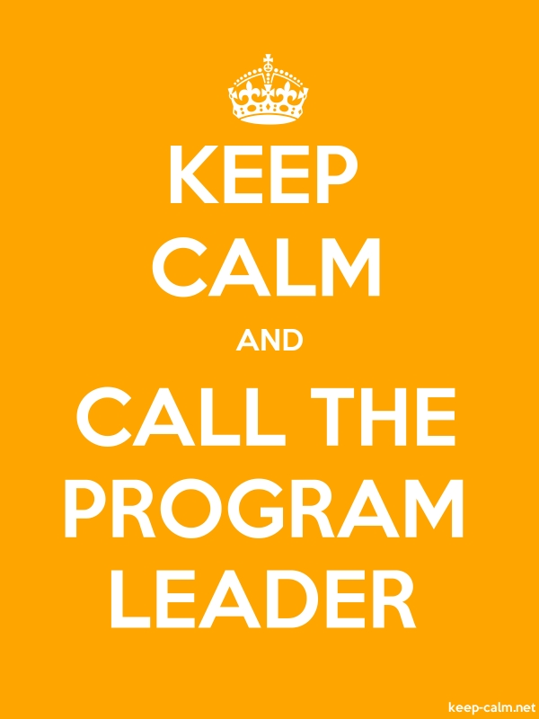 KEEP CALM AND CALL THE PROGRAM LEADER - white/orange - Default (600x800)