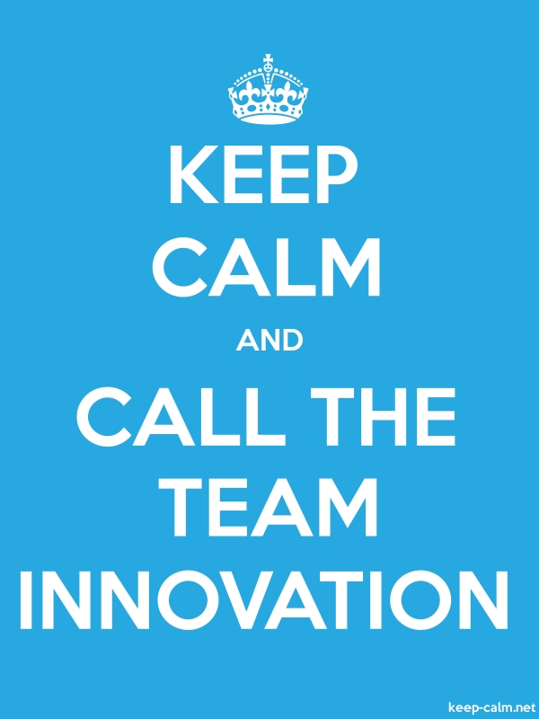 KEEP CALM AND CALL THE TEAM INNOVATION - white/blue - Default (600x800)