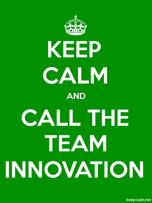 KEEP CALM AND CALL THE TEAM INNOVATION - white/green - Default (600x800)