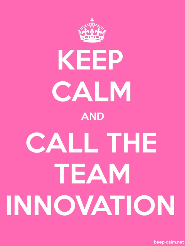 KEEP CALM AND CALL THE TEAM INNOVATION - white/pink - Default (600x800)