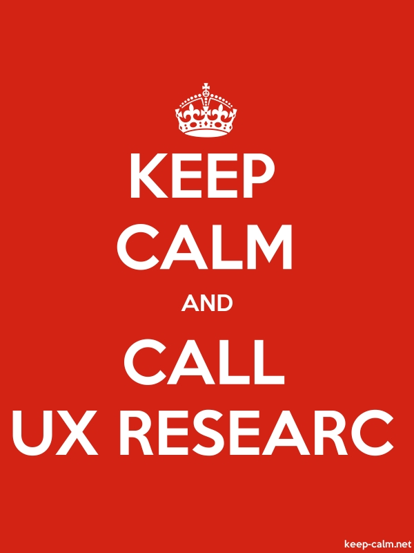 KEEP CALM AND CALL UX RESEARC - white/red - Default (600x800)