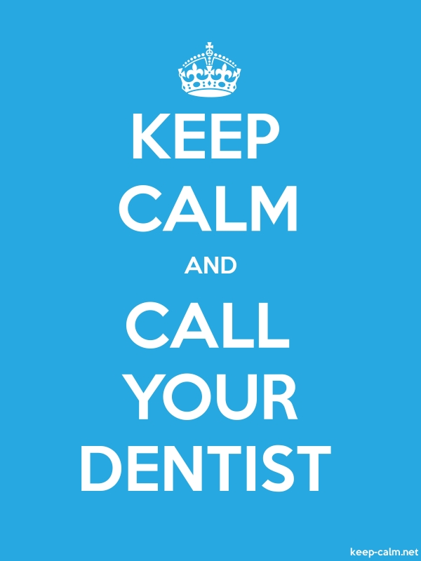 KEEP CALM AND CALL YOUR DENTIST - white/blue - Default (600x800)