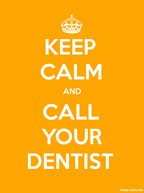 KEEP CALM AND CALL YOUR DENTIST - white/orange - Default (600x800)
