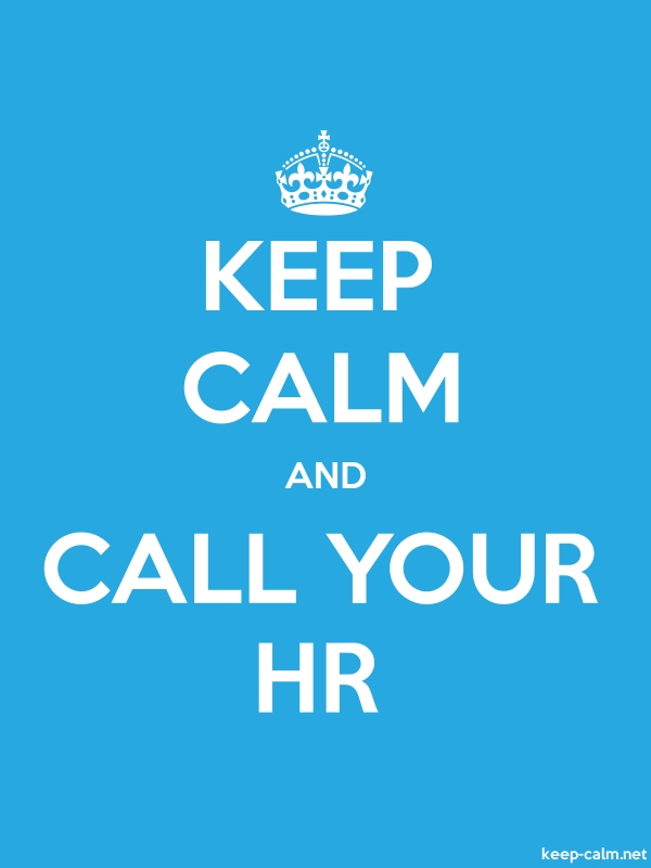 KEEP CALM AND CALL YOUR HR - white/blue - Default (600x800)