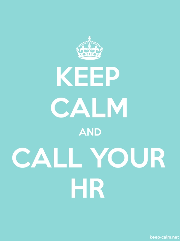 KEEP CALM AND CALL YOUR HR - white/lightblue - Default (600x800)