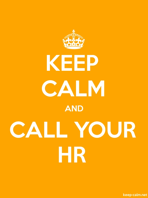 KEEP CALM AND CALL YOUR HR - white/orange - Default (600x800)