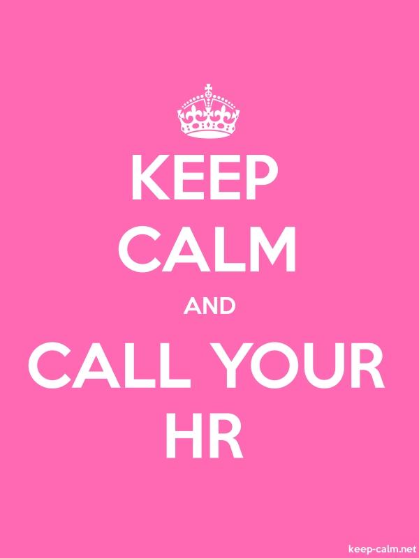 KEEP CALM AND CALL YOUR HR - white/pink - Default (600x800)
