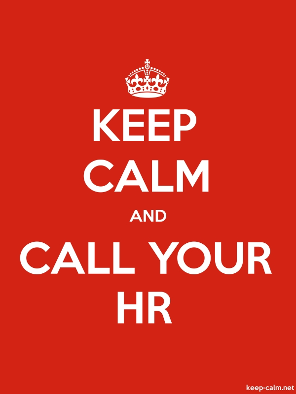 KEEP CALM AND CALL YOUR HR - white/red - Default (600x800)