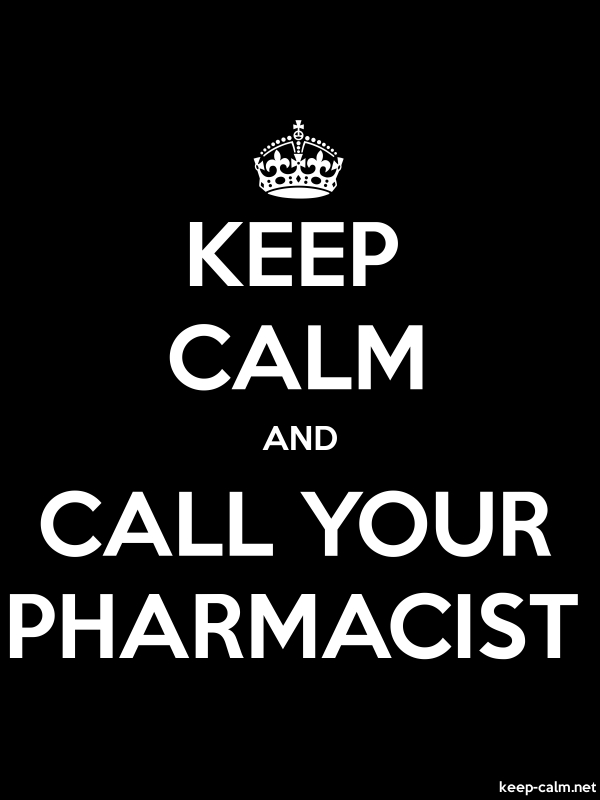 KEEP CALM AND CALL YOUR PHARMACIST - white/black - Default (600x800)