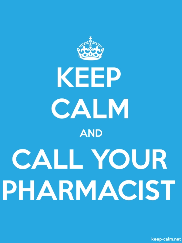 KEEP CALM AND CALL YOUR PHARMACIST - white/blue - Default (600x800)