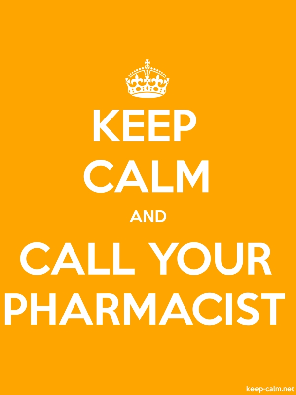 KEEP CALM AND CALL YOUR PHARMACIST - white/orange - Default (600x800)