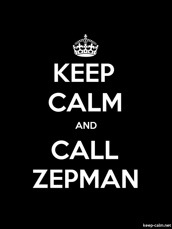 KEEP CALM AND CALL ZEPMAN - white/black - Default (600x800)
