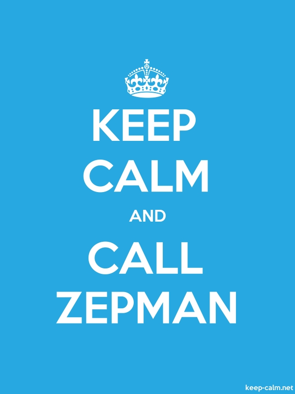 KEEP CALM AND CALL ZEPMAN - white/blue - Default (600x800)