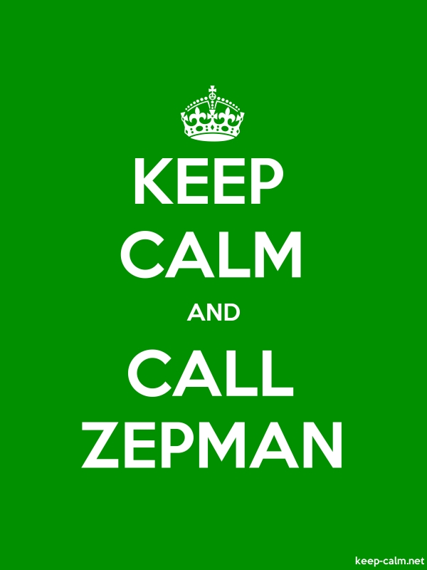 KEEP CALM AND CALL ZEPMAN - white/green - Default (600x800)