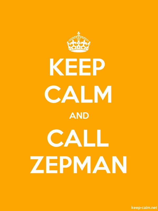 KEEP CALM AND CALL ZEPMAN - white/orange - Default (600x800)