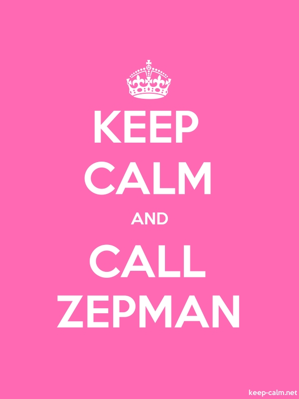 KEEP CALM AND CALL ZEPMAN - white/pink - Default (600x800)