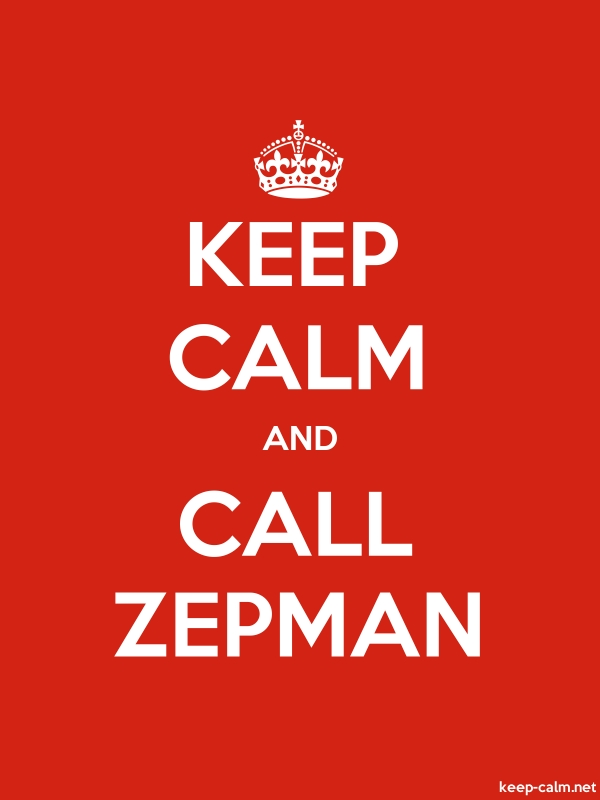 KEEP CALM AND CALL ZEPMAN - white/red - Default (600x800)