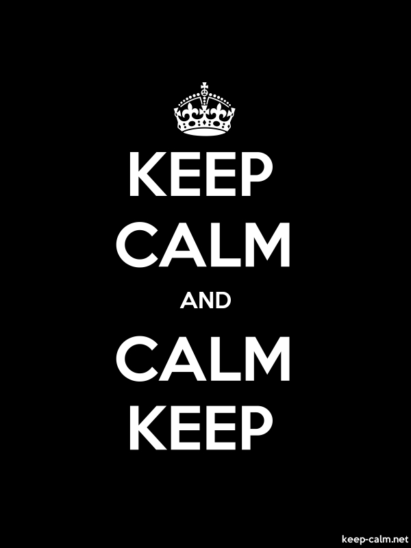 KEEP CALM AND CALM KEEP - white/black - Default (600x800)