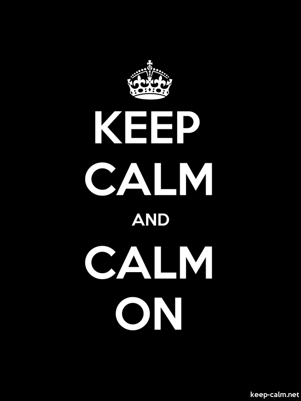 KEEP CALM AND CALM ON - white/black - Default (600x800)