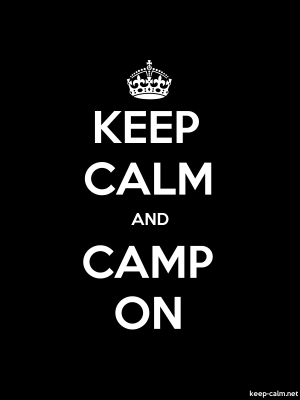 KEEP CALM AND CAMP ON - white/black - Default (600x800)