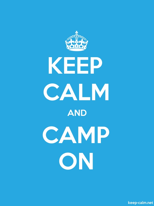 KEEP CALM AND CAMP ON - white/blue - Default (600x800)