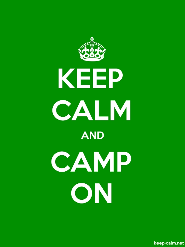KEEP CALM AND CAMP ON - white/green - Default (600x800)