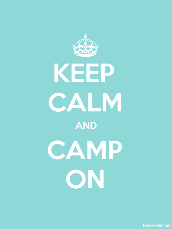 KEEP CALM AND CAMP ON - white/lightblue - Default (600x800)
