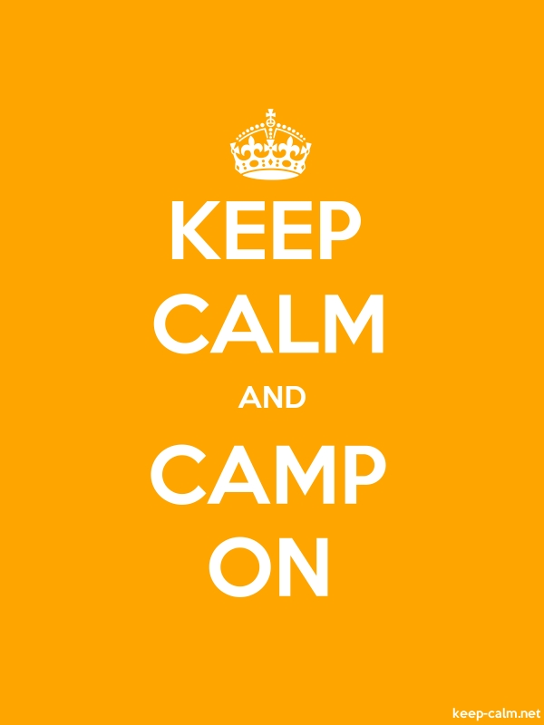 KEEP CALM AND CAMP ON - white/orange - Default (600x800)