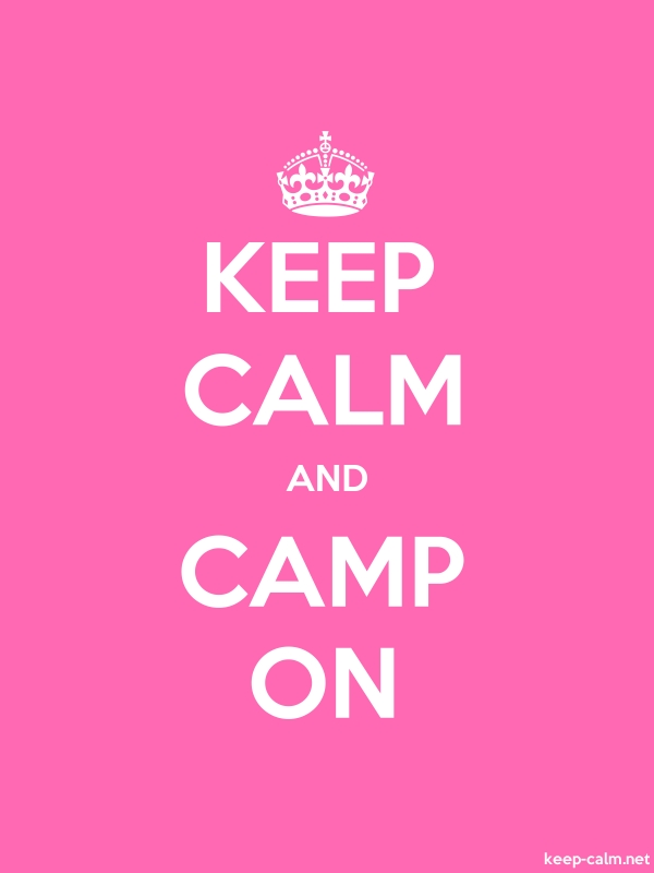 KEEP CALM AND CAMP ON - white/pink - Default (600x800)