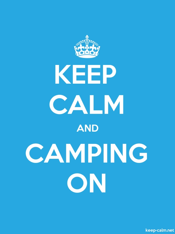 KEEP CALM AND CAMPING ON - white/blue - Default (600x800)