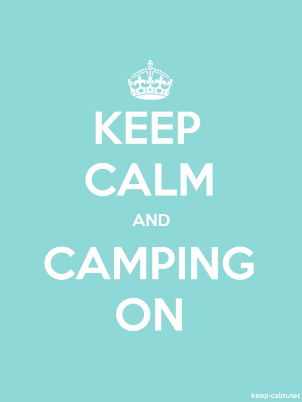 KEEP CALM AND CAMPING ON - white/lightblue - Default (600x800)
