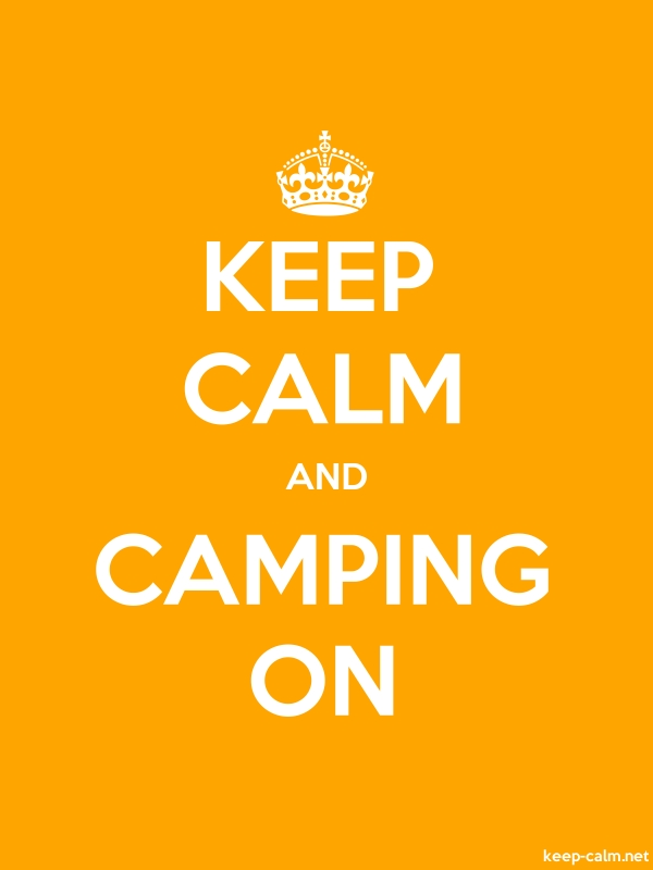 KEEP CALM AND CAMPING ON - white/orange - Default (600x800)