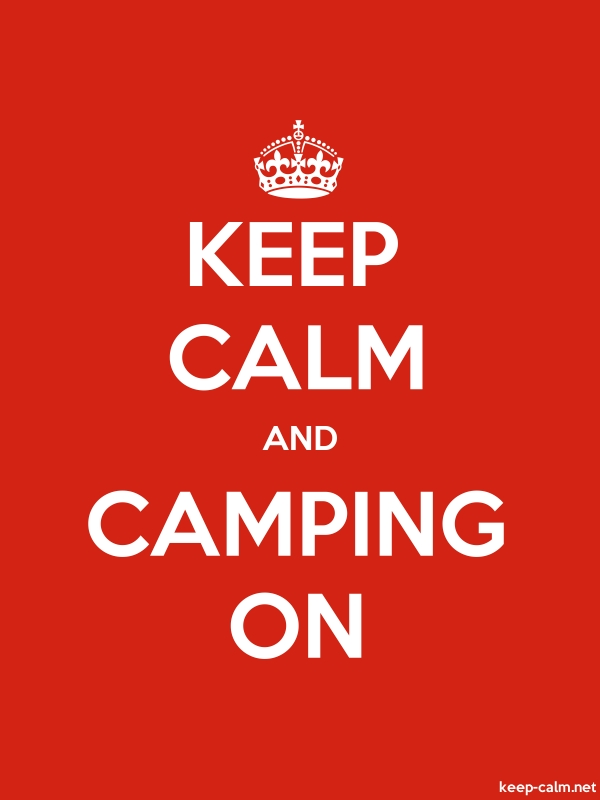 KEEP CALM AND CAMPING ON - white/red - Default (600x800)