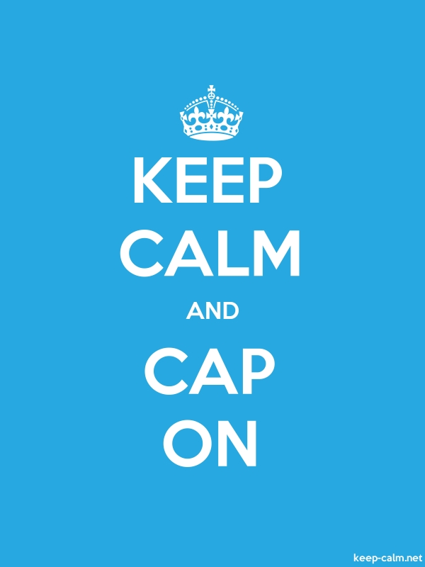 KEEP CALM AND CAP ON - white/blue - Default (600x800)