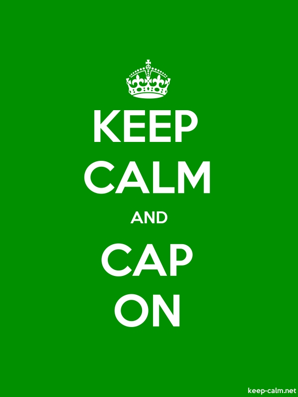 KEEP CALM AND CAP ON - white/green - Default (600x800)