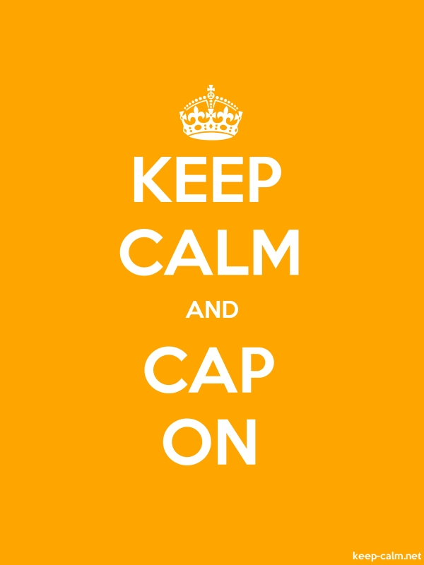KEEP CALM AND CAP ON - white/orange - Default (600x800)