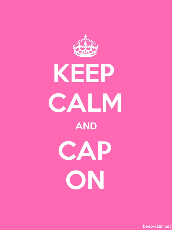 KEEP CALM AND CAP ON - white/pink - Default (600x800)