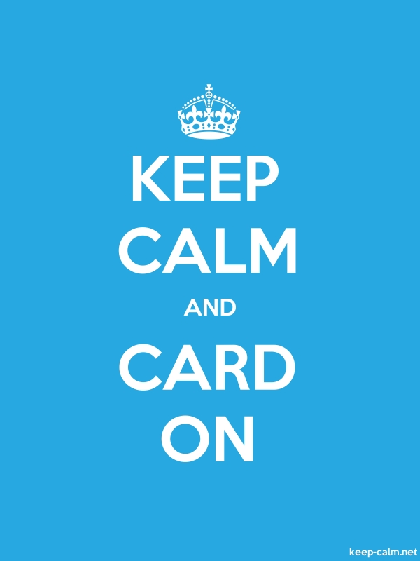 KEEP CALM AND CARD ON - white/blue - Default (600x800)