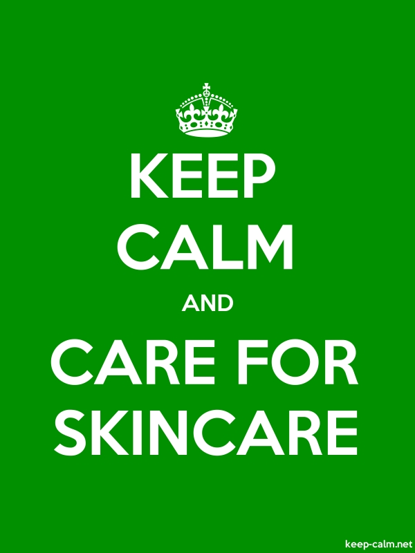 KEEP CALM AND CARE FOR SKINCARE - white/green - Default (600x800)