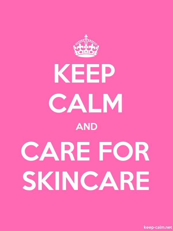KEEP CALM AND CARE FOR SKINCARE - white/pink - Default (600x800)
