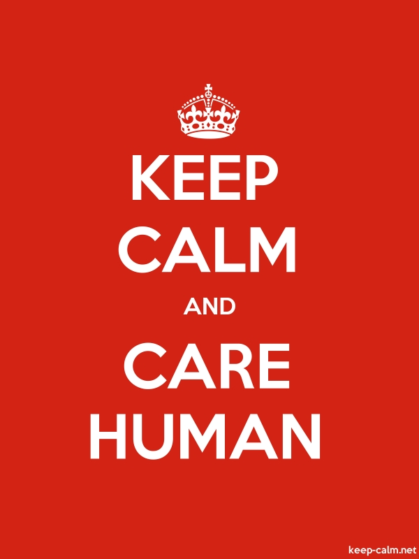 KEEP CALM AND CARE HUMAN - white/red - Default (600x800)