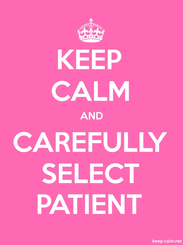 KEEP CALM AND CAREFULLY SELECT PATIENT - white/pink - Default (600x800)