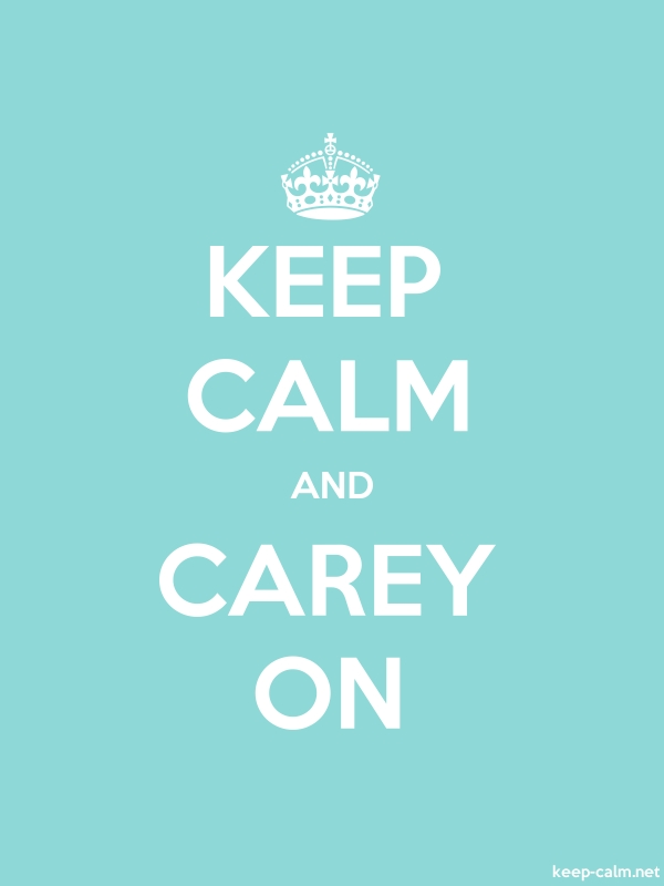 KEEP CALM AND CAREY ON - white/lightblue - Default (600x800)