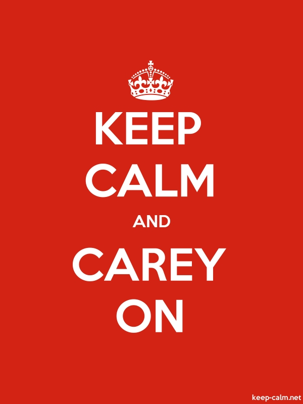 KEEP CALM AND CAREY ON - white/red - Default (600x800)