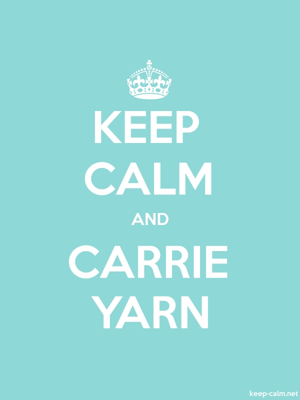 KEEP CALM AND CARRIE YARN - white/lightblue - Default (600x800)
