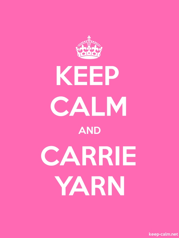 KEEP CALM AND CARRIE YARN - white/pink - Default (600x800)