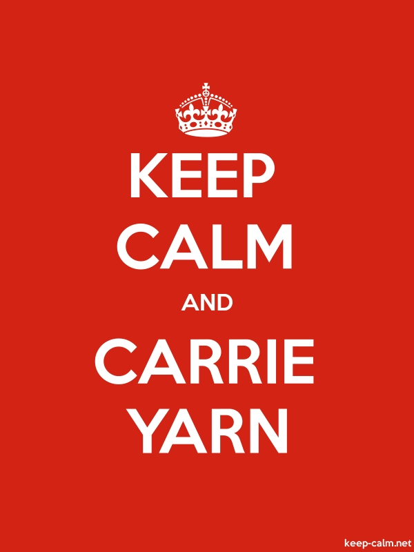 KEEP CALM AND CARRIE YARN - white/red - Default (600x800)
